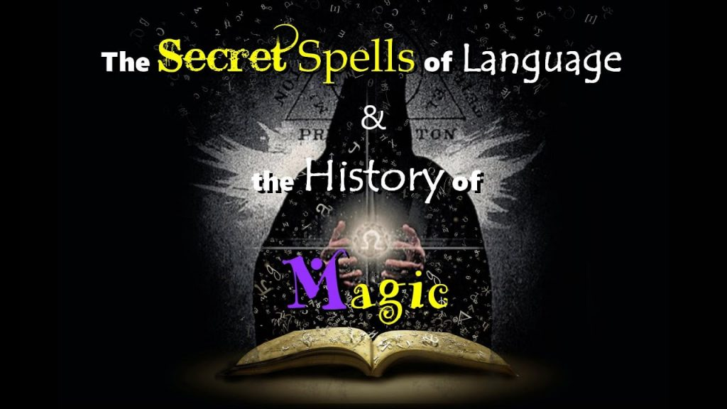 The Secret Spells of Language & the History of Magic (NO MUSIC)