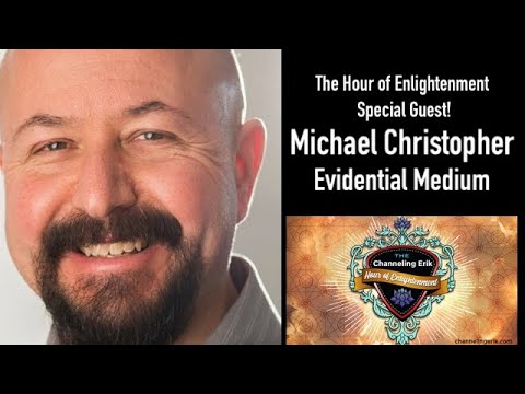 Guest Michael Christopher Evidential Medium Joins us!