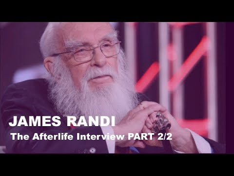 THE AFTERLIFE INTERVIEW WITH JAMES RANDI (PART 2/2)